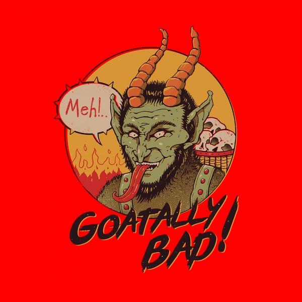 Goatally Bad