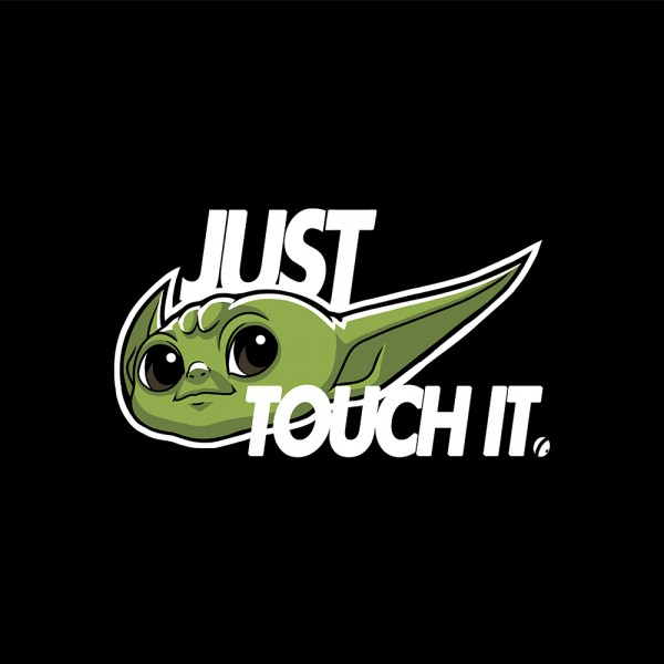 Just Touch It
