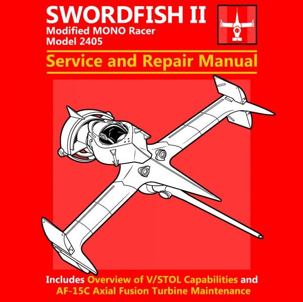 Swordfish and Repair Manual