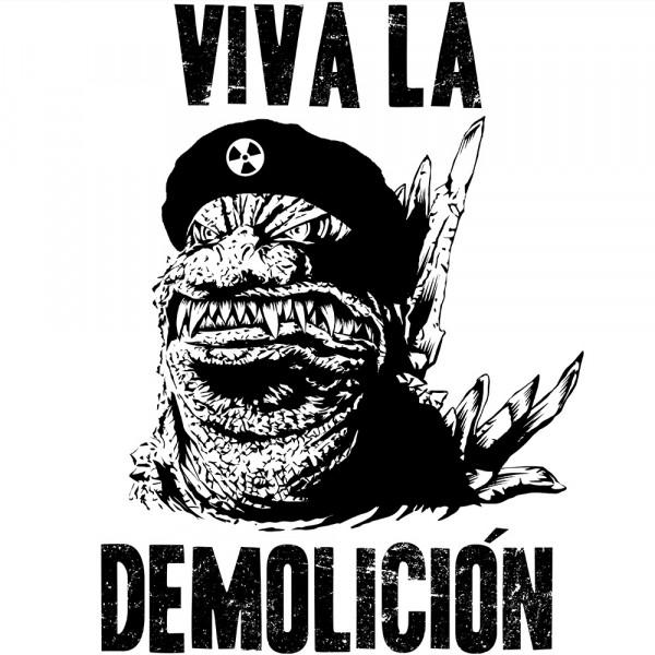 Viva la Demolicion
